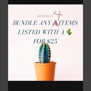 SPECIAL SALE  $4/$25 🌵